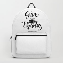 Thanksgiving Give Thanks Backpack