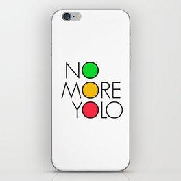No more YOLO iPhone Skin