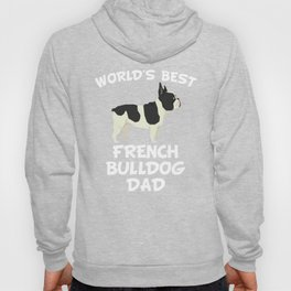 World's Best French Bulldog Dad Hoody