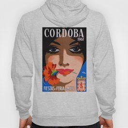 1967 Cordoba Spain May Festivals Poster Hoody