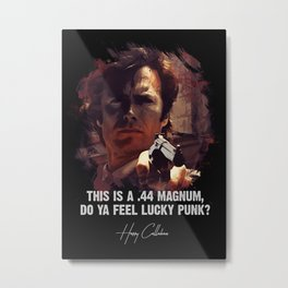 Do Ya Feel Lucky Punk? Metal Print