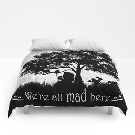 We're All Mad Here Alice In Wonderland Silhouette Art Comforters