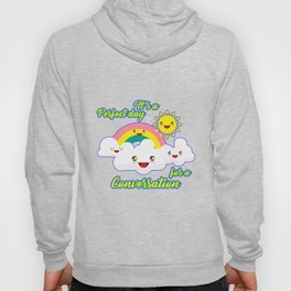 Perfect Conversation Day Hoody