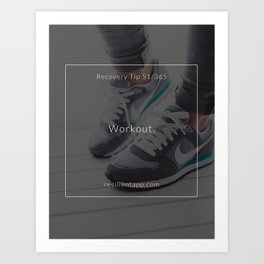 Recovery Tip #51 Art Print