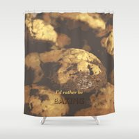 baking Shower Curtains featuring I'd rather be baking by inesmarinho