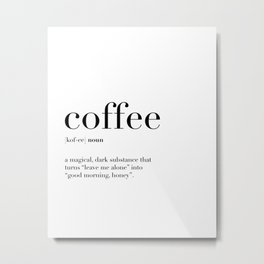 Coffee Definition Metal Print
