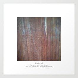 Materials - The beauty of wood - Wood Texture 3 Art Print