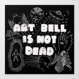 Art Bell Is Not Dead Canvas Print