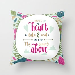 """Here's My Heart"" Hymn Lyric Throw Pillow"
