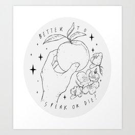 Speak Or Die ? -grey- Art Print