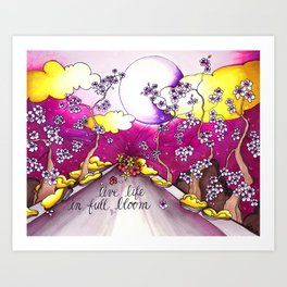 live life in bloom Art Print