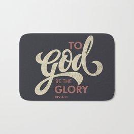 To God be the Glory Bath Mat