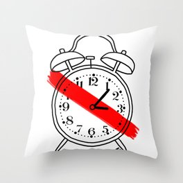 I Hate Time Alarm Clock Throw Pillow