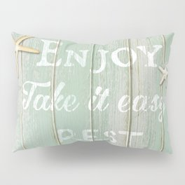 Call to Relax, on Reclaimed Wood Background Pillow Sham