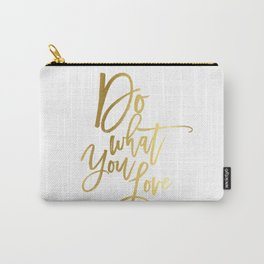 Do what you love print Inspirational quote print typography poster gift for him inspirational print Carry-All Pouch