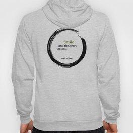 Zen Smile & Heart Quote Hoody