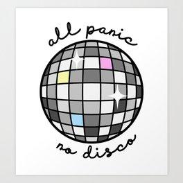 All Panic, No Disco Art Print