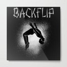 Ask Me If I Can Do A Back Flip Motif Metal Print