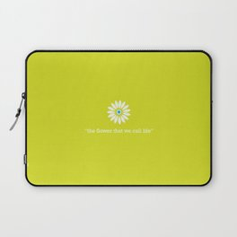 The Flower that we call life... Laptop Sleeve