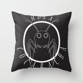 Hola Cucaracha Throw Pillow