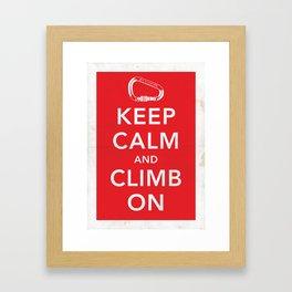 Keep Calm and Climb On! Framed Art Print
