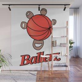 Basket ballerz grip Wall Mural