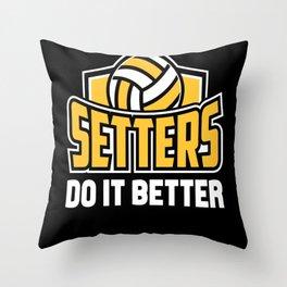 Volleyball Better Throw Pillow