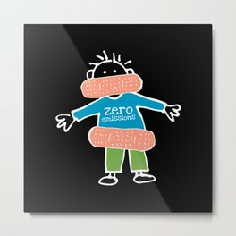 Zero Emissions (It's Up To Us) Metal Print