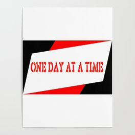 One Day at a Time (parallelogram red) Poster