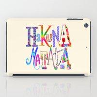 hakuna iPad Cases featuring Hakuna Matata by Fimbis
