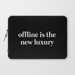 Offline is the new Luxury Laptop Sleeve