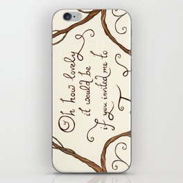 Oh How Lovely it Would Be iPhone Skin