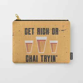 Funny Chai Quote Carry-All Pouch
