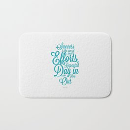 Lab No. 4 - Success is the sum of small efforts Inspire Success Quotes Poster Bath Mat