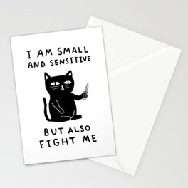 I Am Small And Sensitive But Also Fight Me Cat Stationery Cards