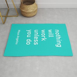 nothing will work unless you do Rug