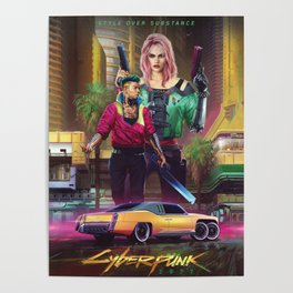 Cyberpunk 2077 Style Over Substance Poster