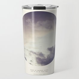 There Is Another World Travel Mug