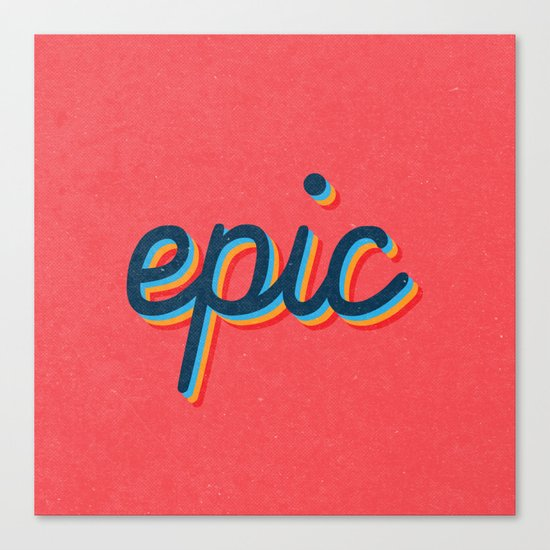 Epic - pink version Canvas Print