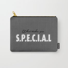 S.P.E.C.I.A.L Carry-All Pouch
