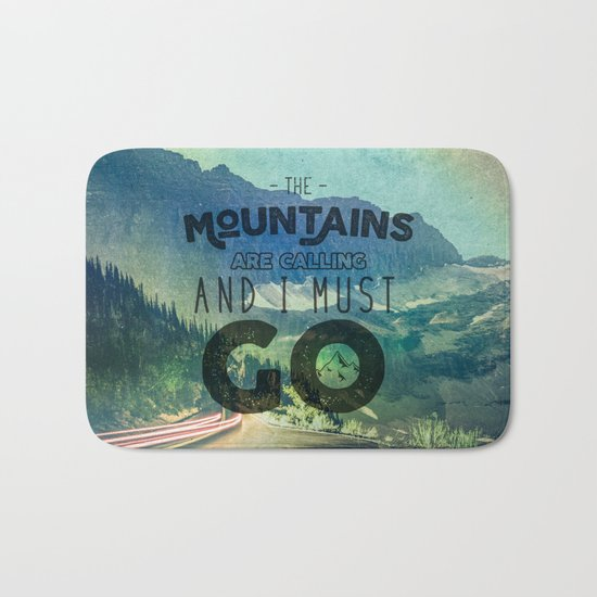 The Mountains are Calling And I Must Go Blue Bath Mat