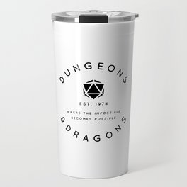 DUNGEONS & DRAGONS - WHERE THE IMPOSSIBLE BECOMES POSSIBLE Travel Mug