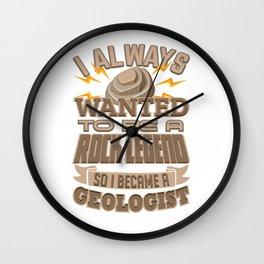 Rock Legend Became Geologist Geology Pun Wall Clock
