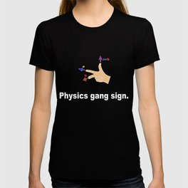 Physics gang sign T-shirt