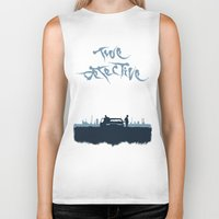 true detective Biker Tanks featuring True Detective by Carlos Asensi