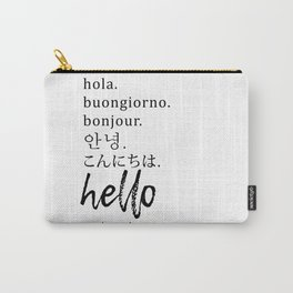 Hello in Many Languages Carry-All Pouch