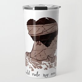 I Would Rule my Own Fate - Helen of Sparta Travel Mug