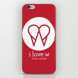 I Love W iPhone Skin