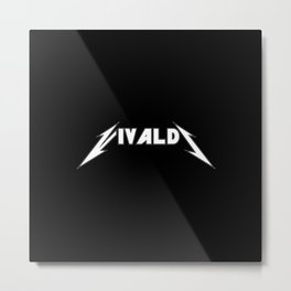 Vivaldi Metal Print