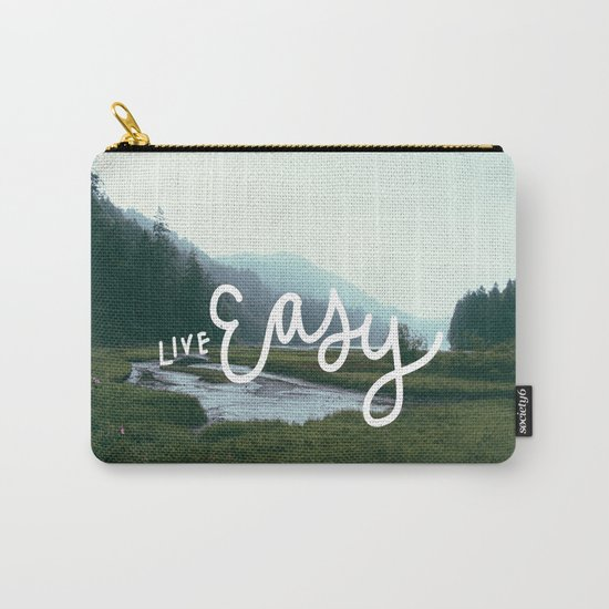 Live easy Carry-All Pouch